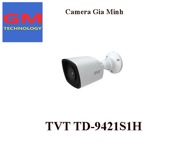 Camera IP 2.MP H.264+ TVT TD-9421S1H (D/PE/IR1)